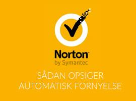 Sådan opsiger du Nortons automatisk fornyelse
