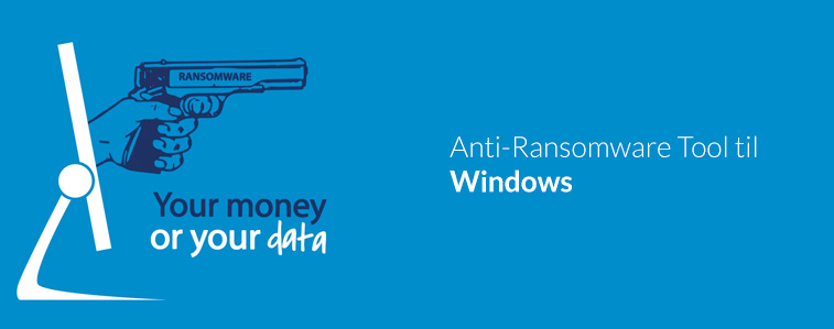 Anti-Ransomware Tool til Windows