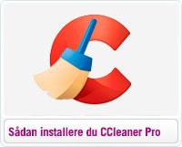 Installation- og aktiveringsvejledning til CCleaner Pro