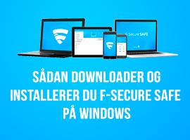 Sådan downloader og installerer du F-Secure SAFE på Windows