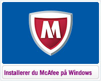 Sådan installerer du McAfee på Windows