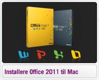 Sådan installere du Office 2011 til Mac
