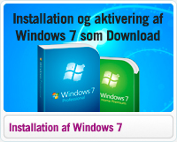 Installation og aktivering af Windows 7 som Elektronisk Download