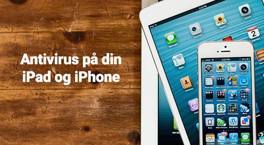 Antivirus på din iPad og iPhone