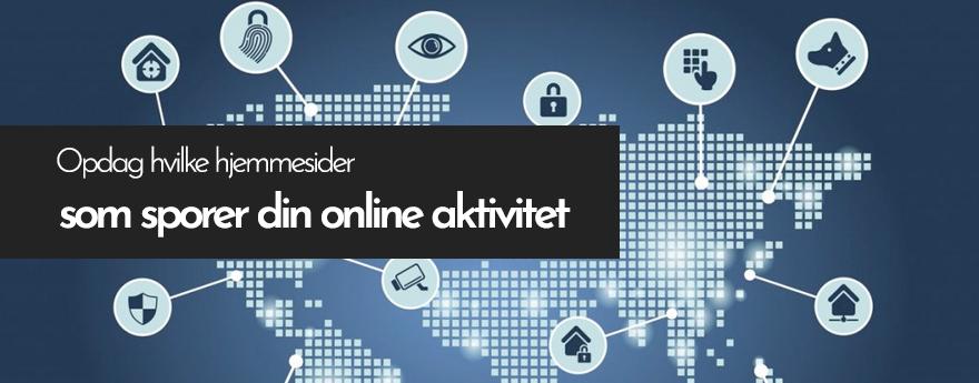 Opdag hvilke hjemmesider som sporer din online aktivitet