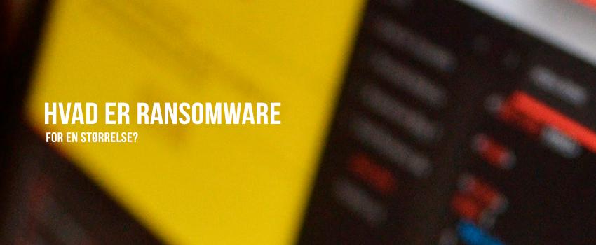 Hvad er ransomware for en størrelse?