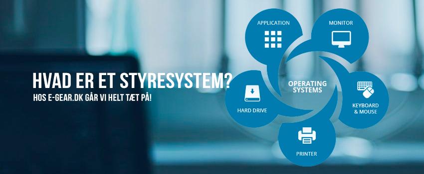 Hvad er et styresystem?