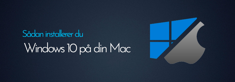 Sådan installerer du Windows 10 på din Mac